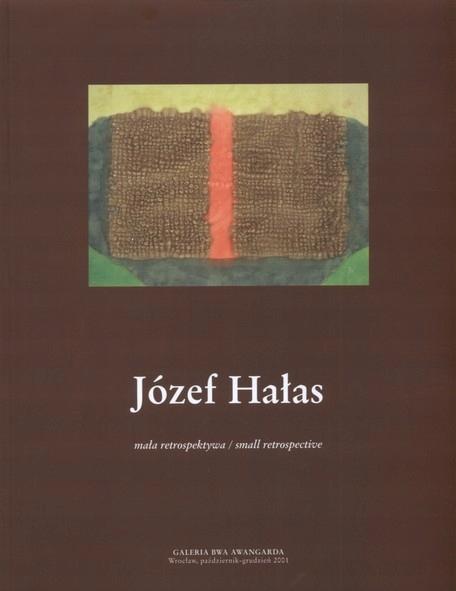 Юзеф Халас. Маленькая ретроспектива