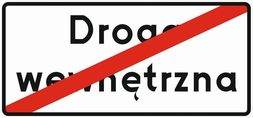 Cesta Sign End of vnútornej cesty D47 420x900