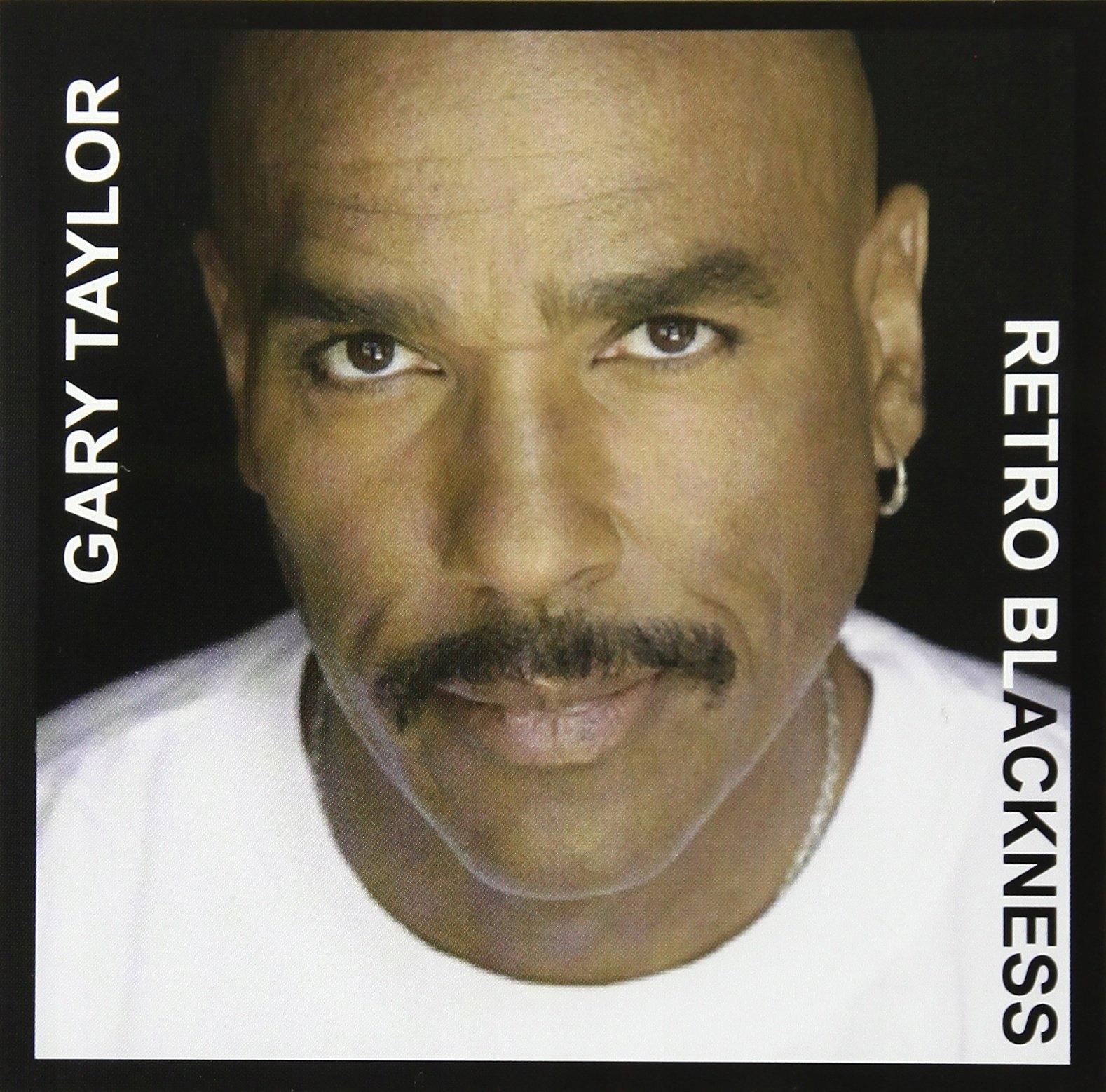 Gary Taylor - Retro Blackness