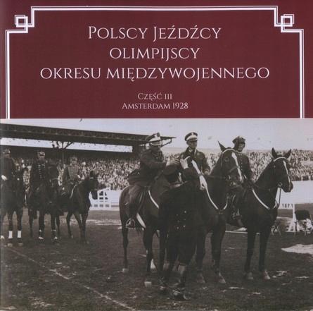 Польские олимпийские всадники ЕХАТЬ 1928