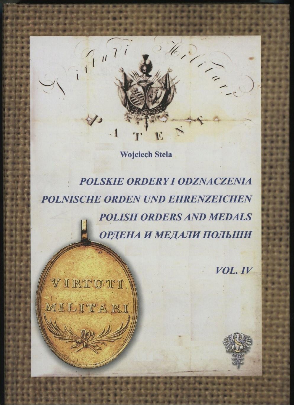 Polskie Ordery i Odznaczenia - tom IV