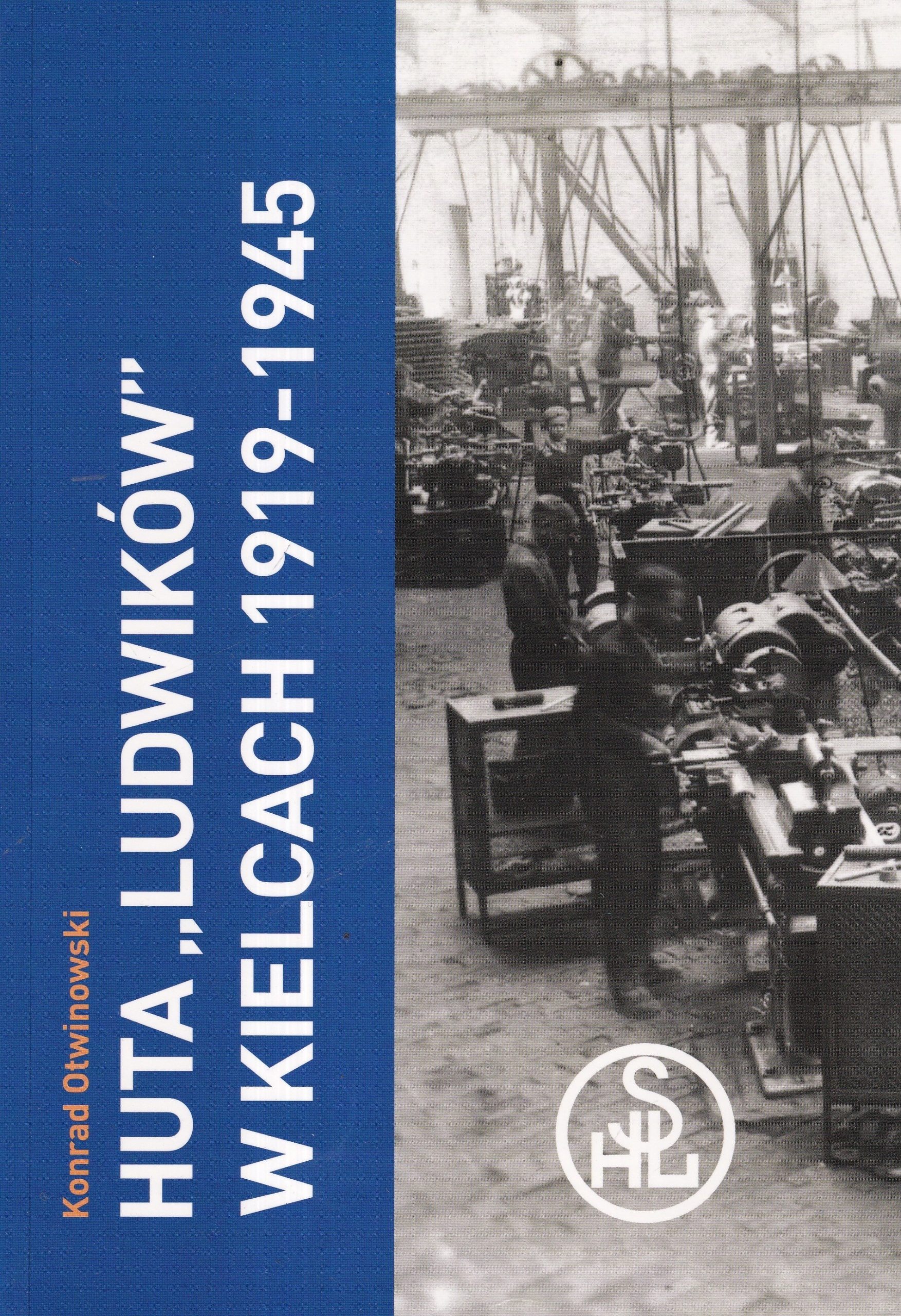 Huta Ludwików История 1919-1945 гг.