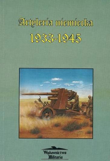 НЕМЕЦКАЯ АРТИЛЛЕРИЯ 1933-1945 гг.
