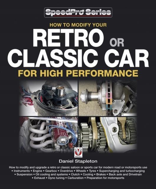Ako upraviť retro alebo klasické auto pre vysoký P