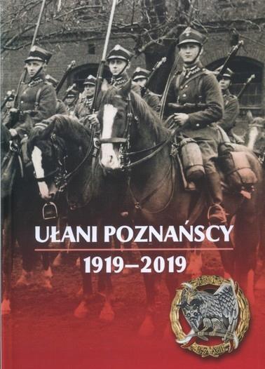 Познаньские уланы 1919-2019 гг.
