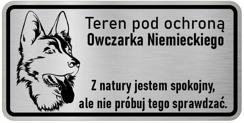Uwaga pies tabliczka info. Owczarek Niemiecki
