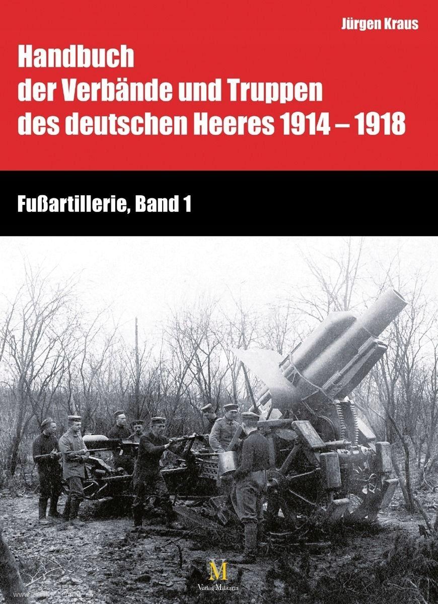 Handbuch 1914-1918: Fußartillerie, Band 1