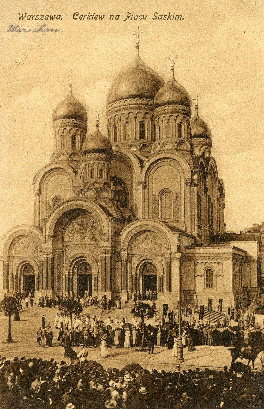 Warszawa. Cerkiew na Placu Saskim- 1917 Feldpost