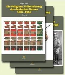 Bd 1,2 &3: Die feldgraue Uniformierung 07-18