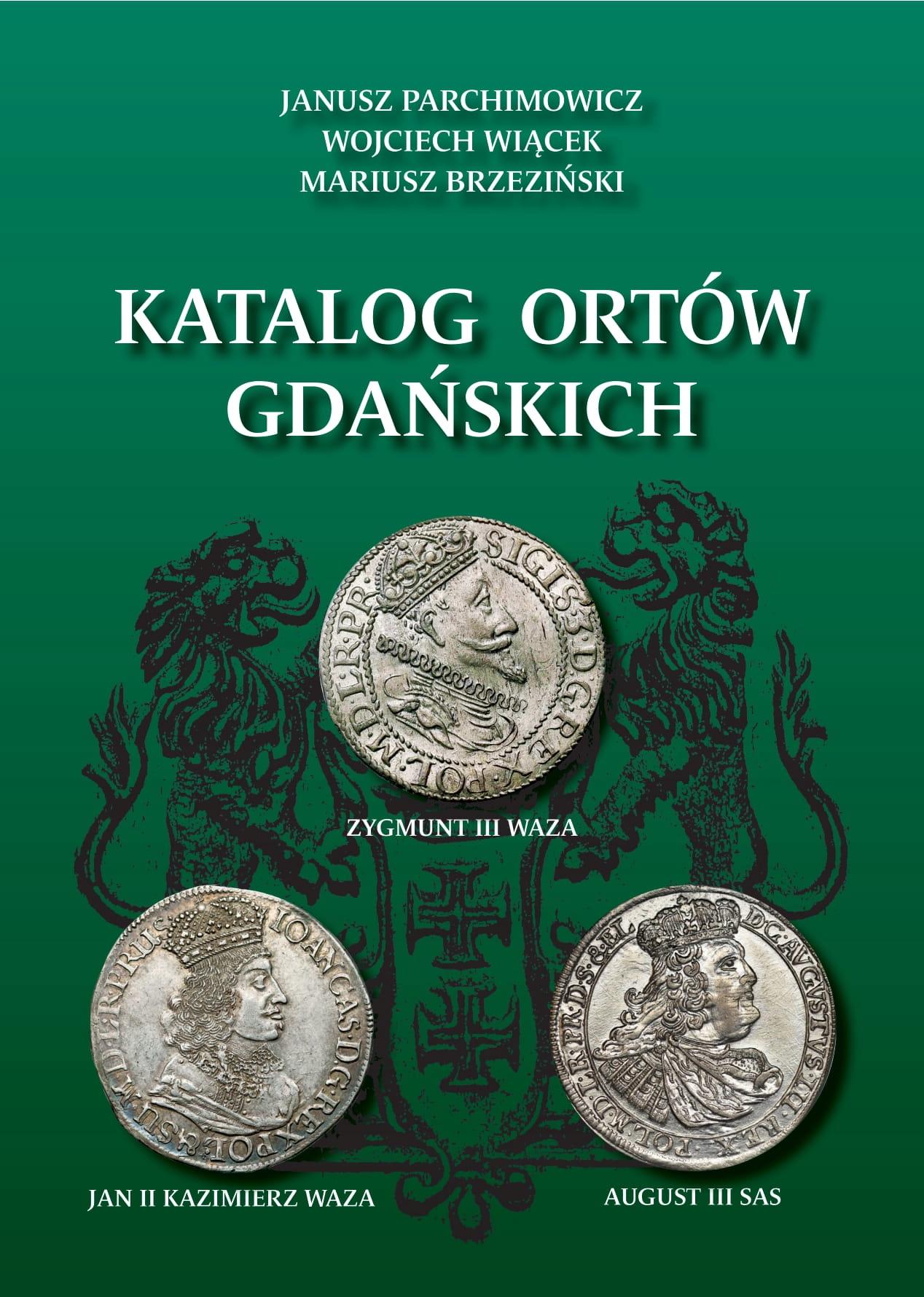 Janusz Parchimowicz Katalog Ortów Gdańskich Nowy