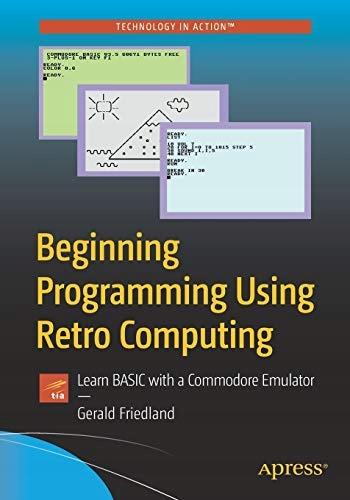 Začiatok programovania pomocou Retro Computing: