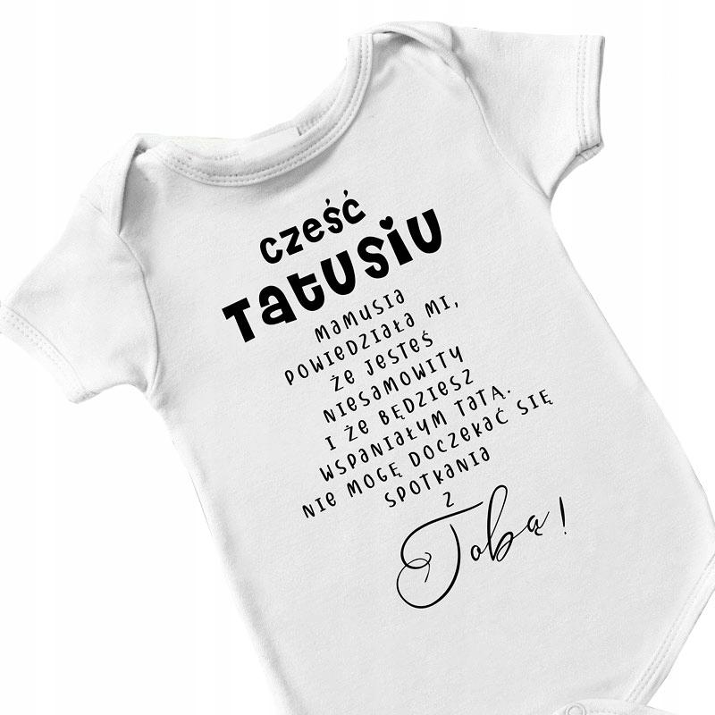 BODY niemowlęce Cześć Tatusiu dla Przyszłego Taty
