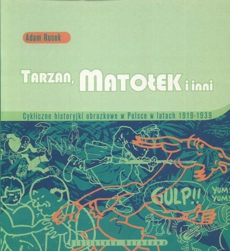 Тарзан, Матолек и другие. Комиксы в Польше 1919-1939