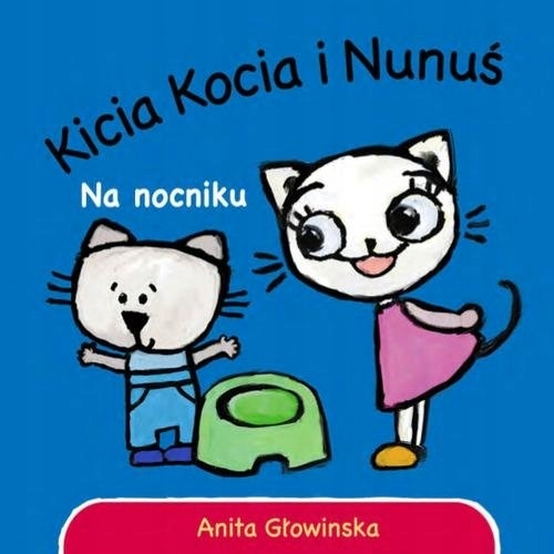 Kicia Kocia Na nocniku