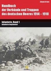 Handbuch 1914-1918: Infanterie, Band 1