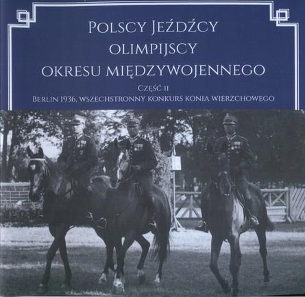 Польские олимпийские всадники ЕХАТЬ 1936