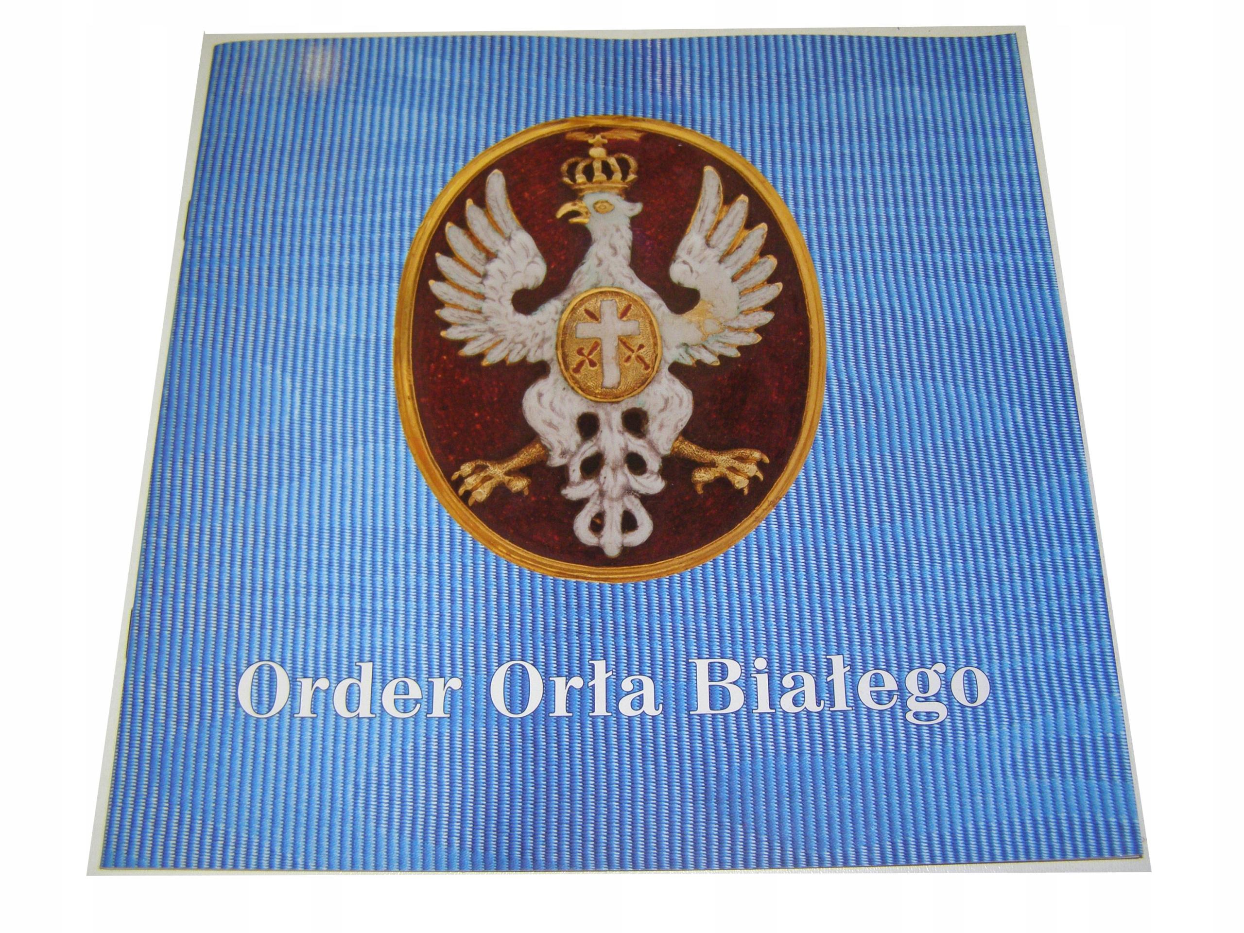 ORDER ORŁA BIAŁEGO katalog wystawy