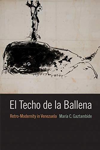 El Techo de la Ballena: Retro-modernita v