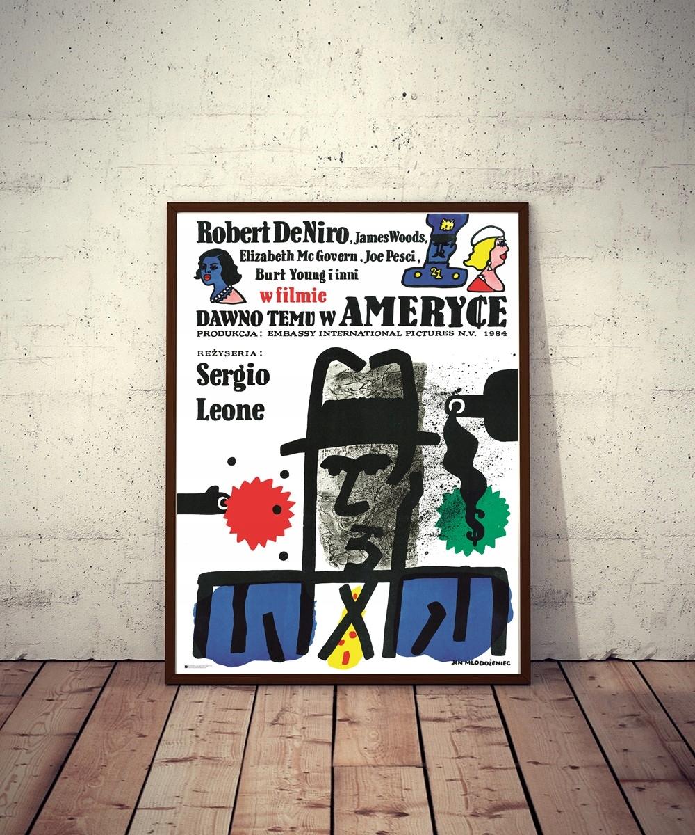 Plakat DAWNO TEMU W AMERYCE -Sergio Leone, De Niro