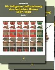 Bd. 1-2: Die feldgraue Uniformierung