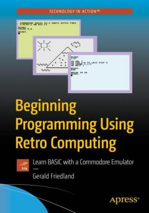 Začíname programovať pomocou Retro Computing: Naučte sa