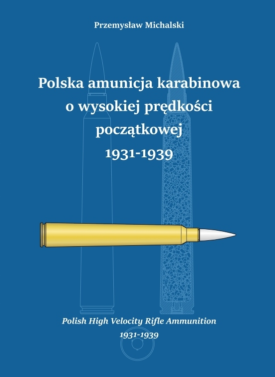 Polska amunicja o wys. prędkości początkowej 1939
