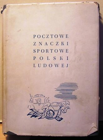 Pocztowe Znaczki Sportowe Polski Ludowej. Klaser