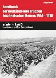 Handbuch 1914-1918: Infanterie, Band 3