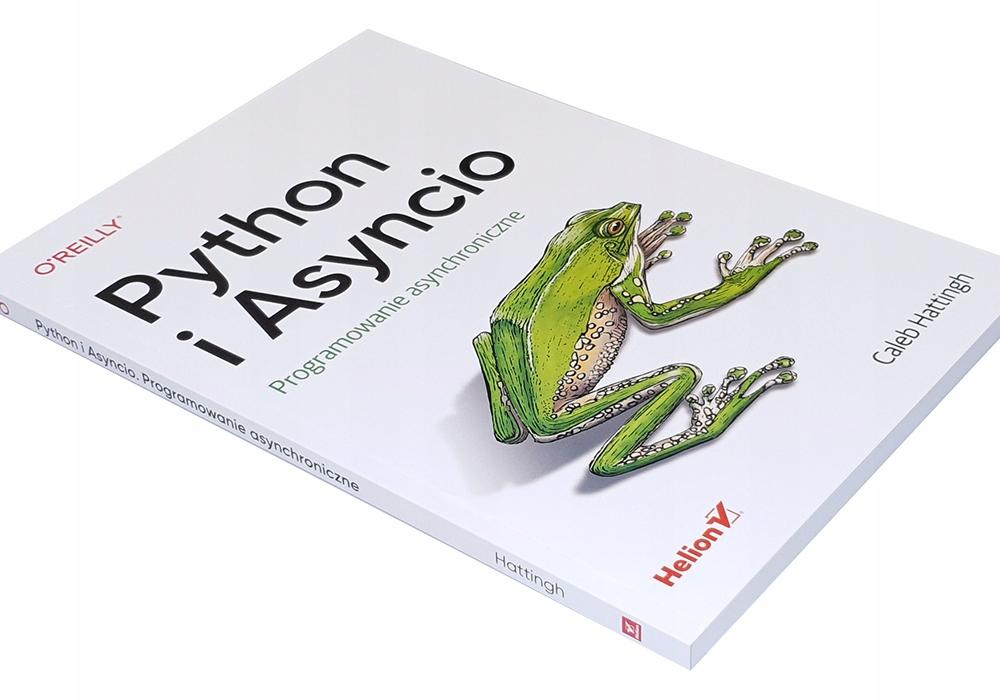 Python i Asyncio. Programowanie asynchroniczne