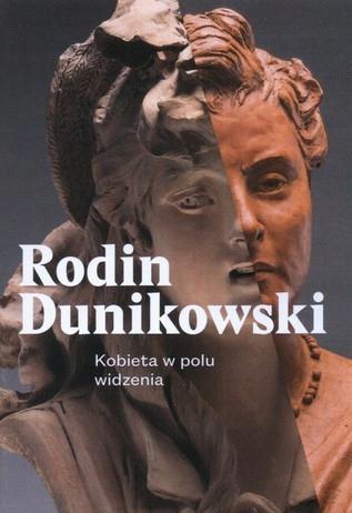 Rodin Dunikowski Kobieta w polu widzenia