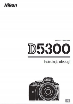 Návod na použitie NIKON D5300