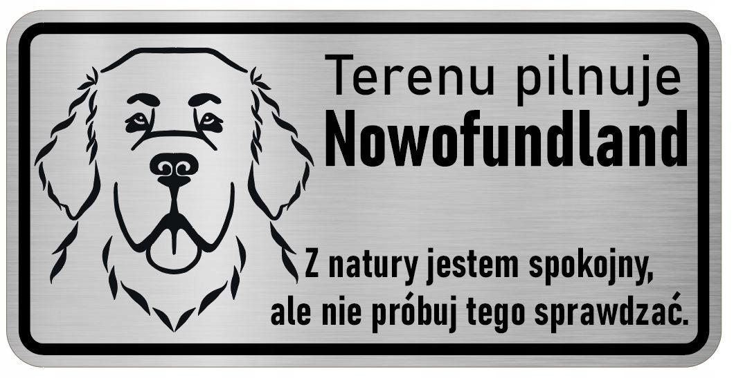 Uwaga Pies Tabliczka nierdzewna Nowofundland