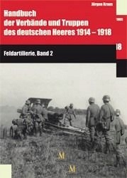 Handbuch 1914-1918: Feldartillerie, Band 1 u.2