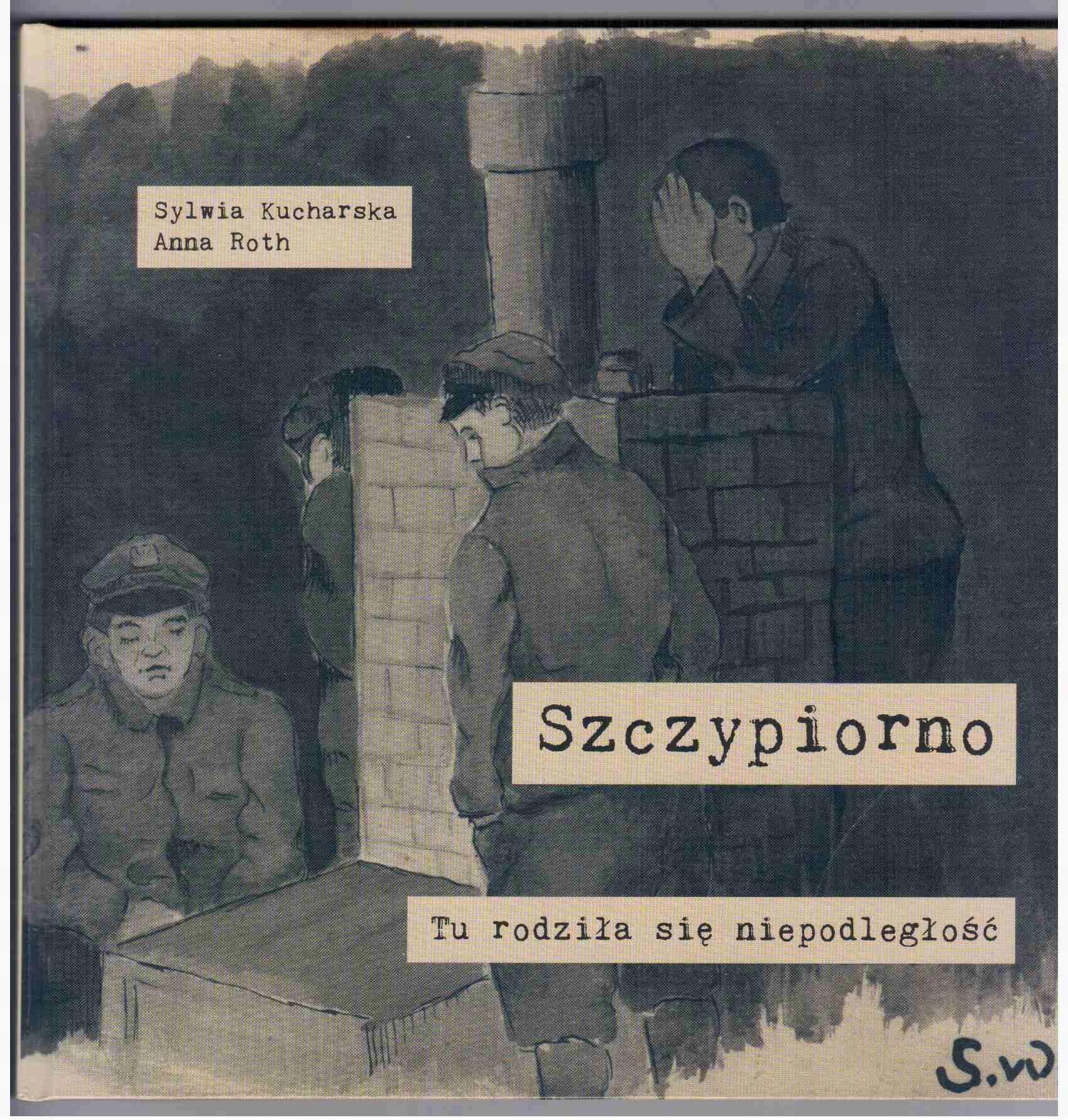 Szczypiorno p. Kalisz Legiony Piłsudski