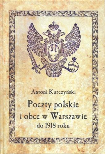 Poczty polskie i obce w Warszawie do 18 Kurczyński