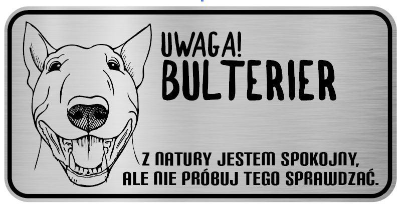 Uwaga pies tabliczka ostrzegawcza Bulterier