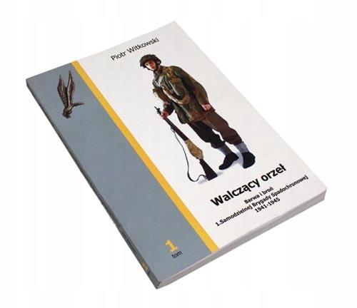 Боевой орел Том 1 Цвет и оружие 1.SBS-Witkowski