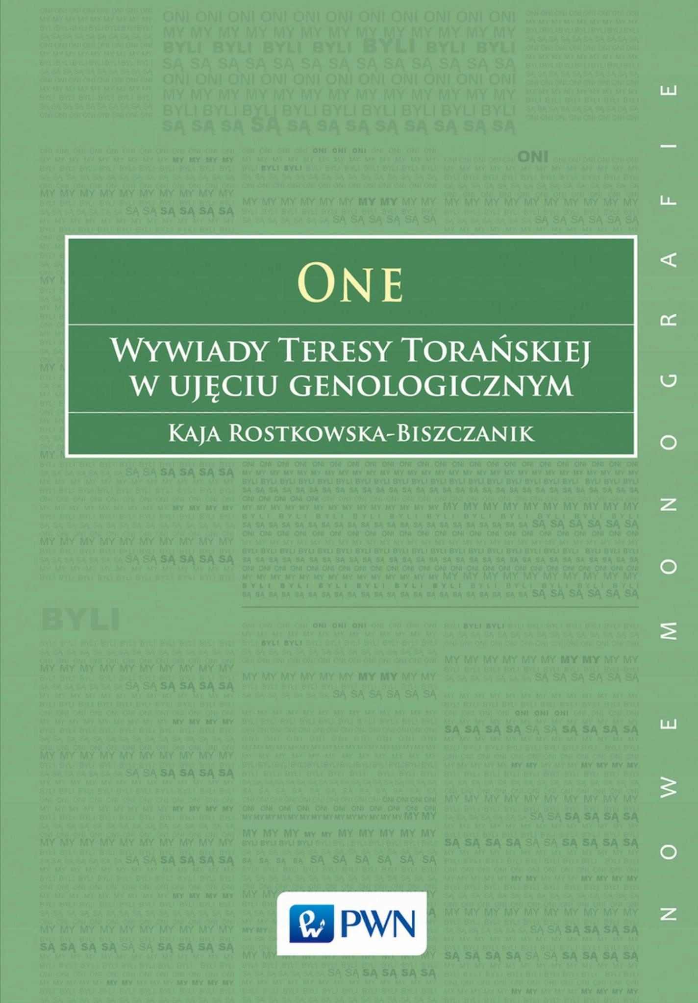 One Wywiady Teresy Torańskiej Rostkowska