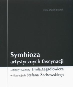 Motory Zmory Zegadłowicz Стефан echowski
