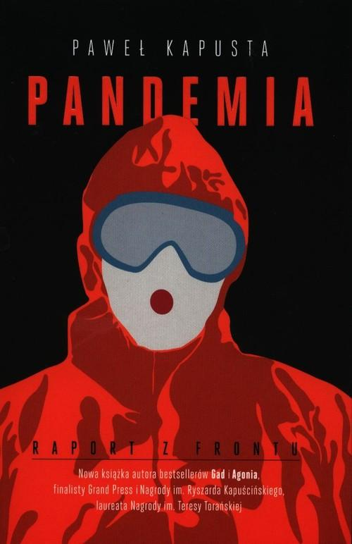 Pandemia. Raport z frontu – Paweł Kapusta – recenzja książki
