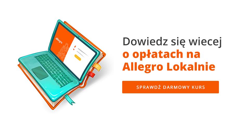 Dowiedz się więcej o opłatach na Allegro Lokalnie