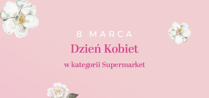 Dzień Kobiet Supermarket