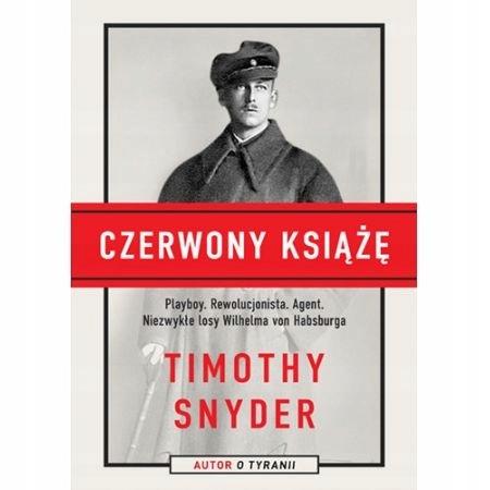 Czerwony Książę – Timothy Snyder – recenzja książki