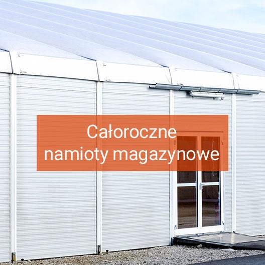 Całoroczne namioty magazynowe