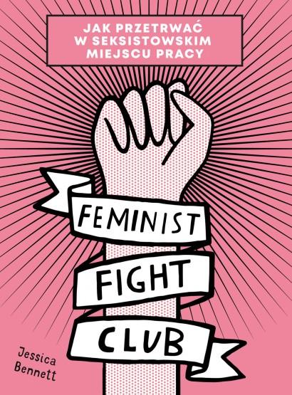 """""""Feminist fight club"""" Jessica Bennett – recenzja"""