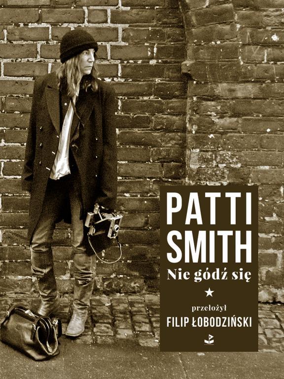 """""""Nie gódź się"""" Patti Smith, Filip Łobodziński – recenzja"""