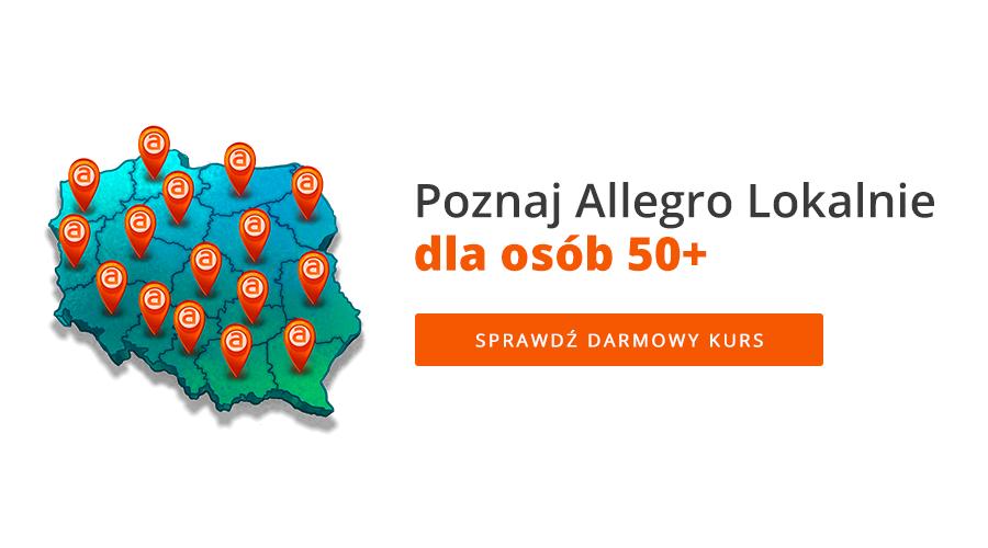 Poznaj Allegro Lokalnie dla osób 50+