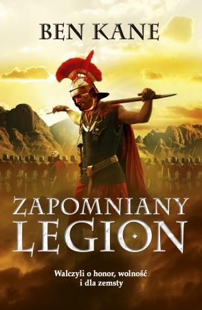 """""""Zapomniany legion"""" Ben Kane – recenzja"""