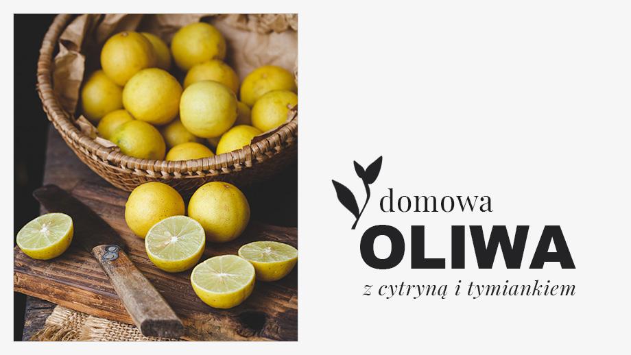 oliwa z cytryną i tymiankiem przepis