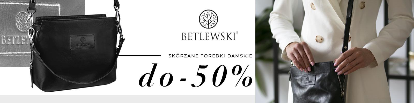 Betlewski - torebki damskie do -50%